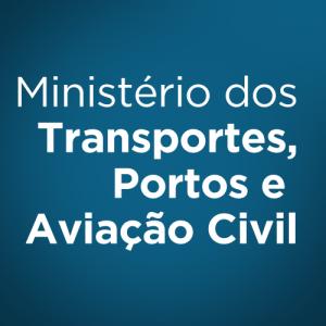 Ministério dos Transportes, Portos e Aviação Civil