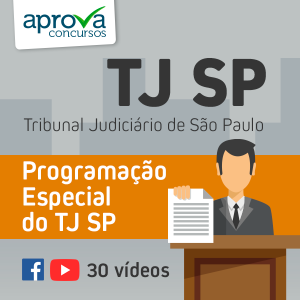 TJ SP: Garanta sua vaga
