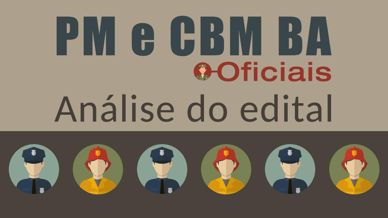 PM BA e CBM BA: conheça as oportunidades