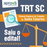 Concurso TRT 12 - Edital Publicado