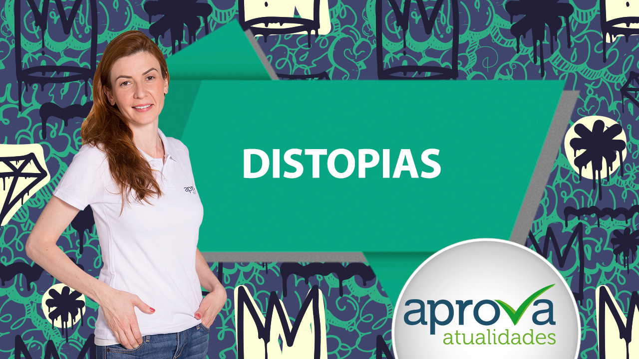 Aprova Atualidades 34 - Distopias