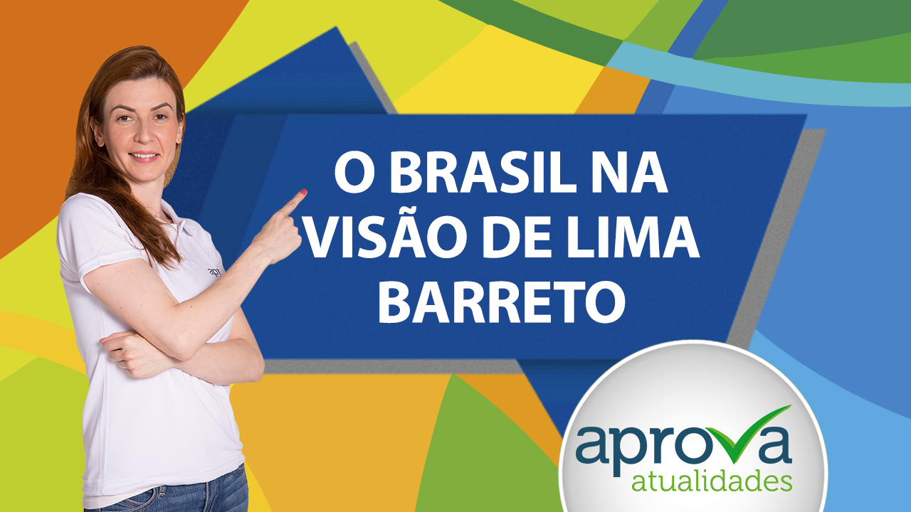 Aprova Atualidades 35 - O Brasil na visão de Lima Barreto