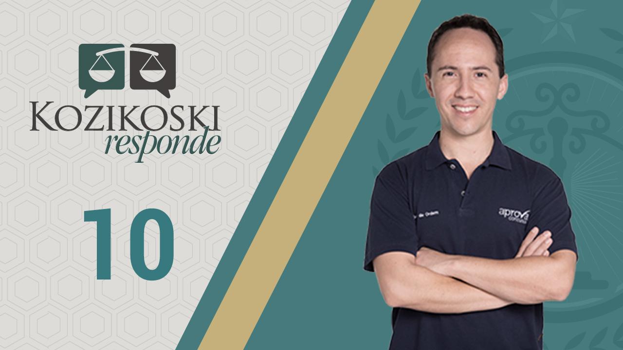 Kozikoski Responde 10 - Prazo Recursal da 1ª Fase do XXIII Exame de Ordem