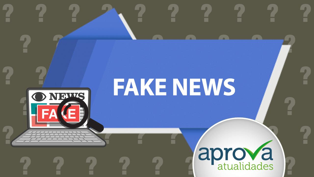 Aprova Atualidades 45 - Fake News