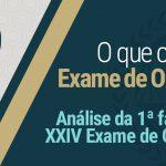 Análise da 1ª fase do XXIV Exame de Ordem