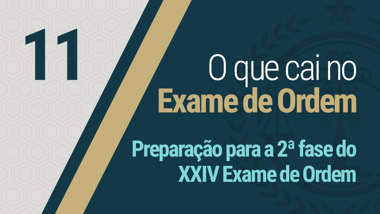 Preparação para a 2ª fase do XXIV Exame de Ordem