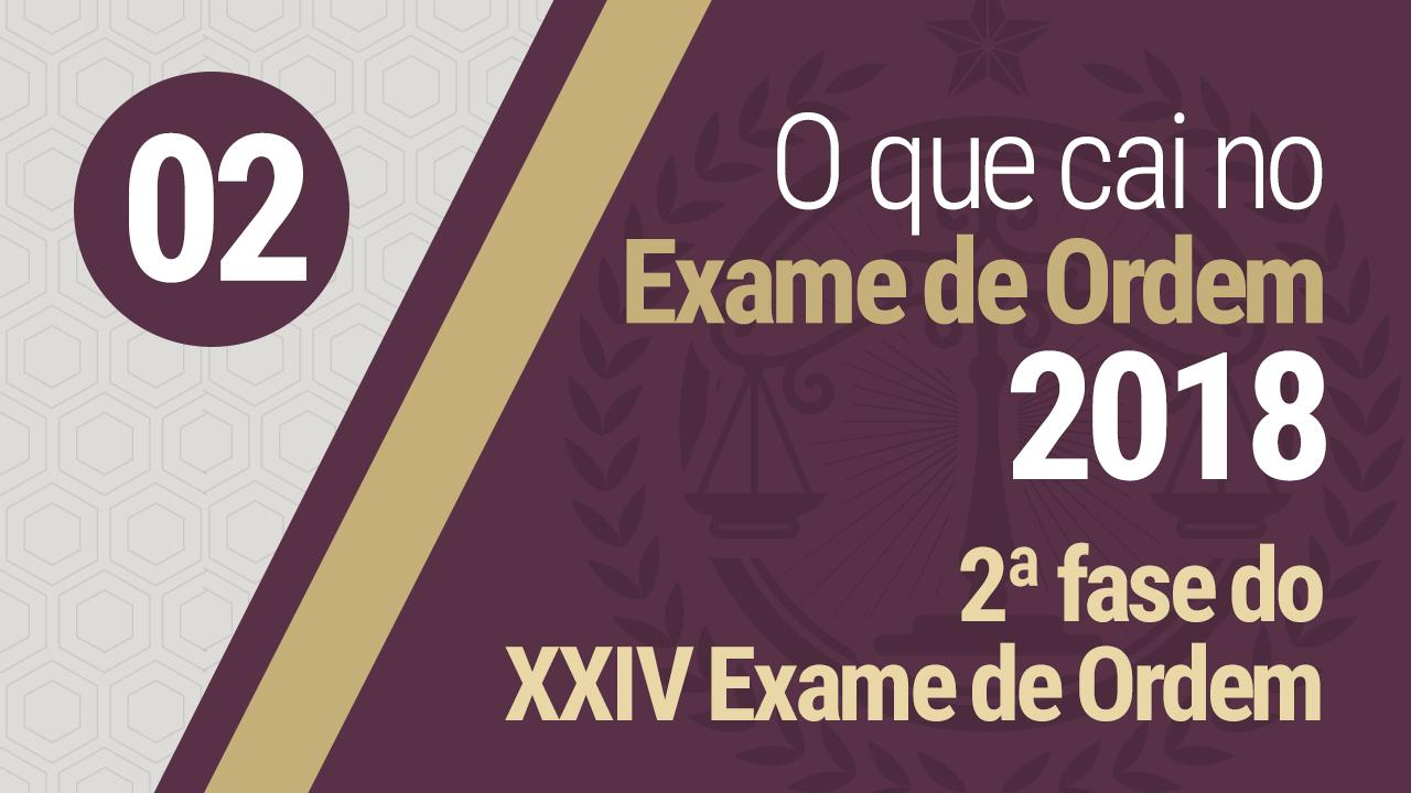 2ª fase do XXIV Exame de Ordem