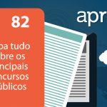 Aprova News 82 - Saiba tudo sobre os principais concursos públicos
