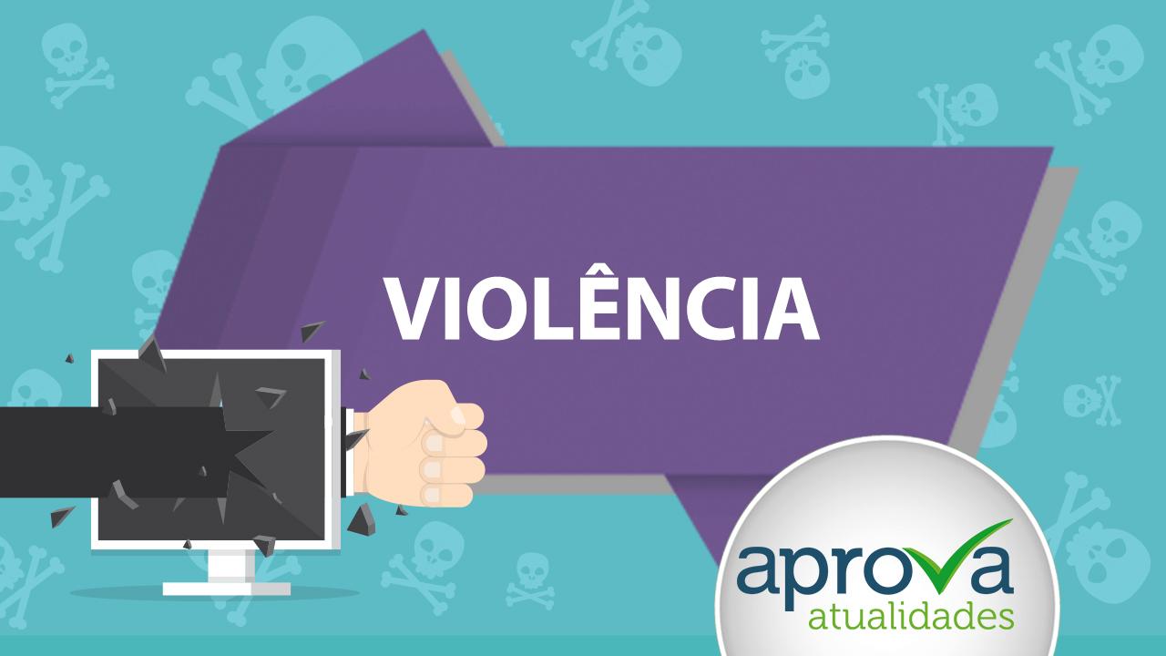 Aprova Atualidades 63 - Violência