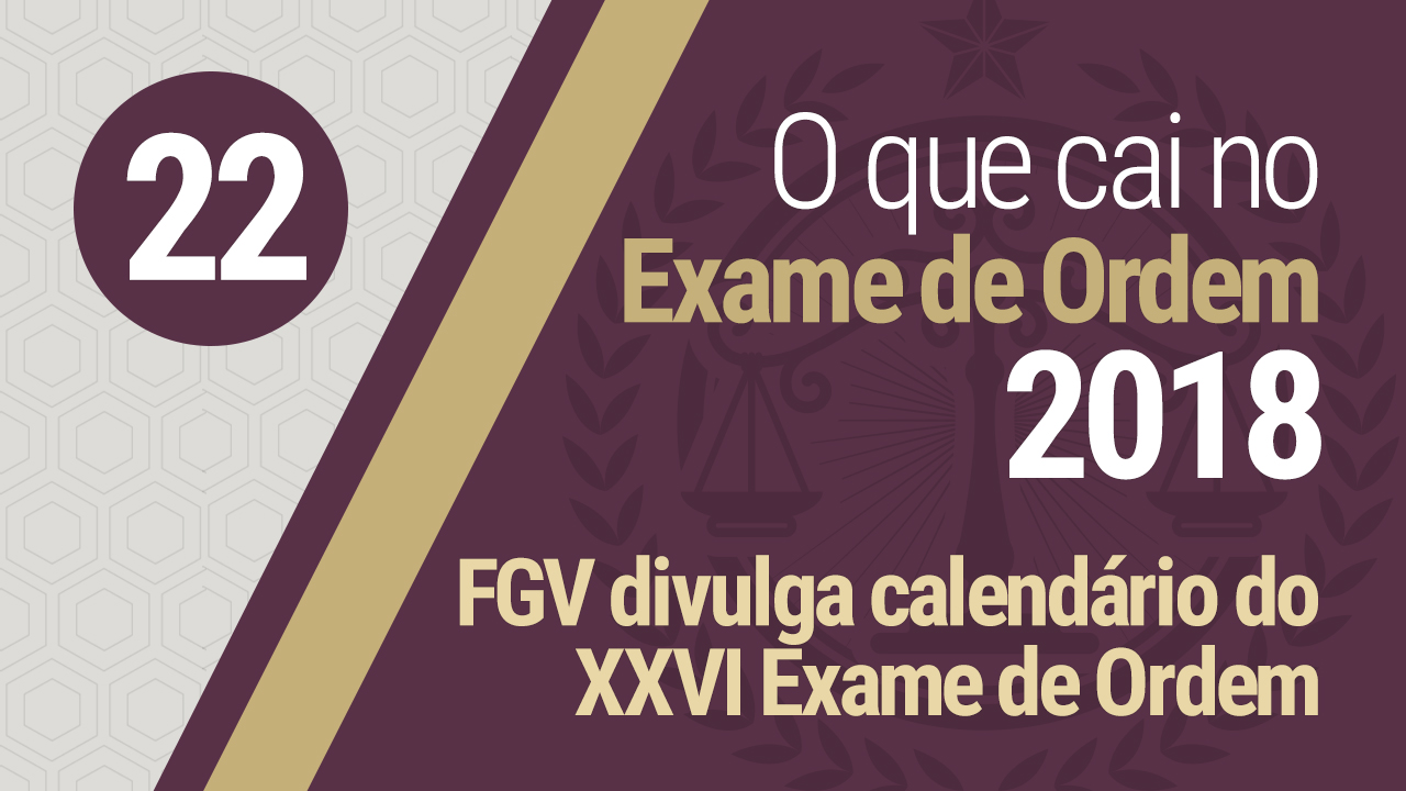 FGV divulgou as datas do XXVI