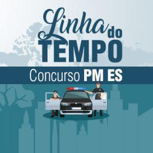 PM ES – Linha do Tempo