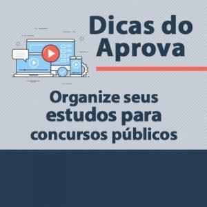 Organize seus estudos para concursos públicos