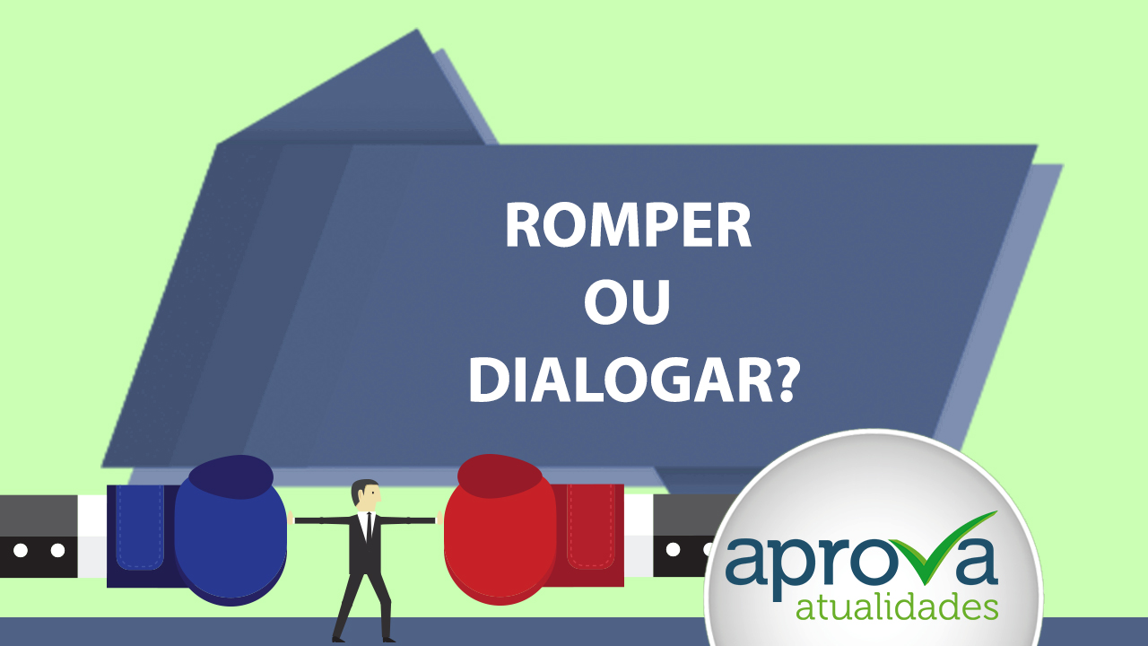O Aprova Atualidades 98 pergunta: Romper ou Dialogar?
