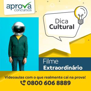 """Dica Cultural - """"Extraordinário"""""""