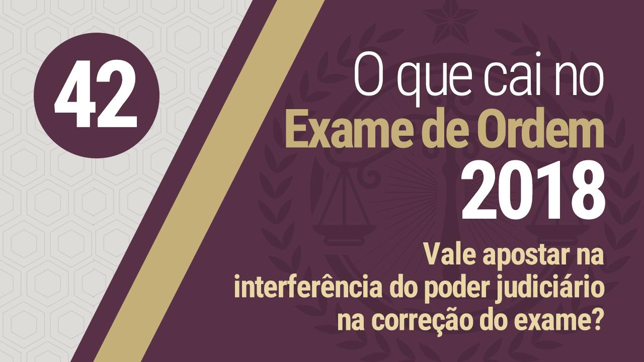 interferência do poder judiciário na correção da OAB