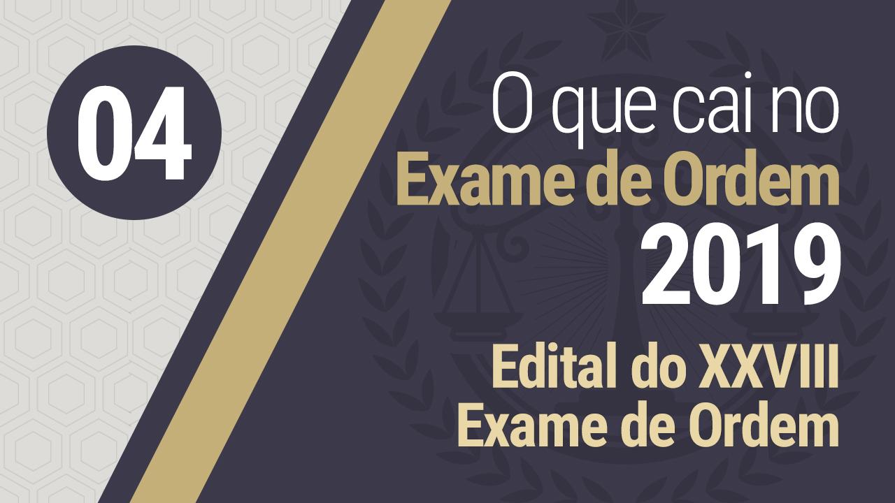 Edital do XXVIII Exame de Ordem