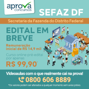 Concurso SEFAZ DF pode publicar EDITAL A QUALQUER MOMENTO!