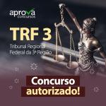 Concurso TRF 3 está AUTORIZADO e pode acontecer AINDA EM 2019